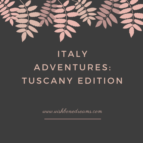 italy-adventures-tuscany-edition